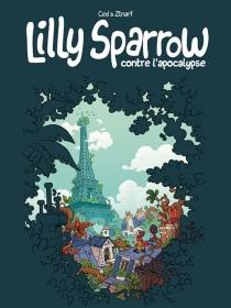 Lilly Sparrow contre l'apocalypse - Ced