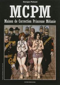 MCPM : maison de correction princesse Mélanie - GeorgesPichard