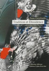 Tradition et dissidence - JuanGoytisolo