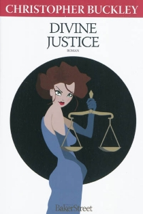 Divine justice - Christopher Buckley