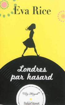 Londres par hasard - EvaRice