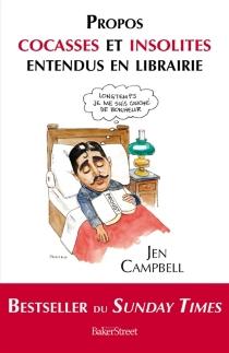 Propos cocasses et insolites entendus en libraire - JenCampbell