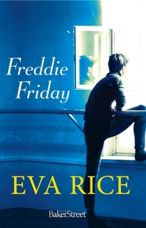 Freddie Friday - Eva Rice