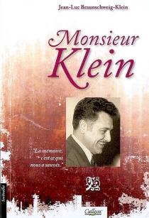 Monsieur Klein - Jean-LucBraunschweig-Klein