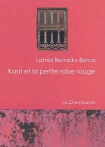 Kant et la petite robe rouge - LamiaBerrada-Berca