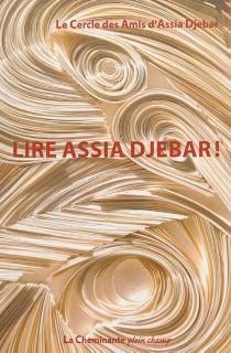 Lire Assia Djebar ! -