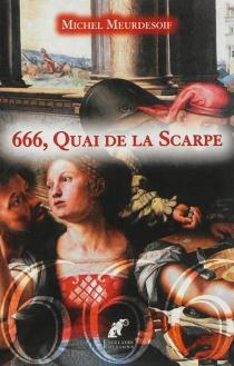 666, quai de la Scarpe - MichelMeurdesoif