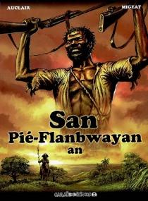 San pié-flanbwayan an - ClaudeAuclair