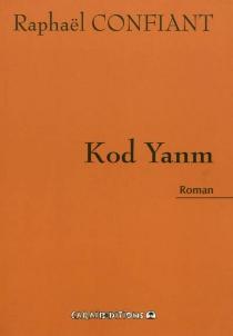 Kod yanm - RaphaëlConfiant