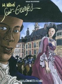 La légion Saint-Georges - RolandMonpierre