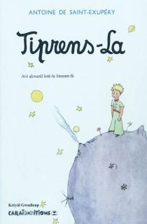 Tiprens-La - Antoine deSaint-Exupéry