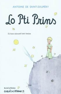 Lo Pti Prins - Antoine deSaint-Exupéry