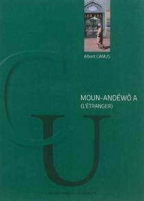 L'étranger| Moun-andéwo a - AlbertCamus