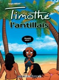 Timothé l'Antillais - JiorgioNerjat