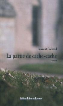 La partie de cache-cache - LaurentCachard
