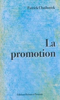 La promotion - PatrickChailonick
