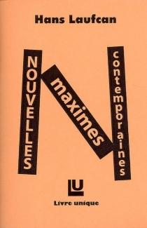 Nouvelles maximes contemporaines - HansLaufcan