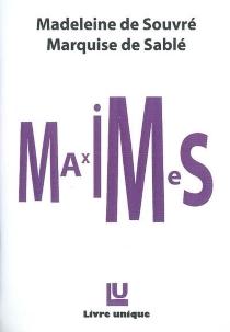 Maximes| Suivi de De l'amitié - Madeleine de SouvréSablé