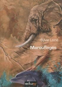 Marouflages - SylvieLainé