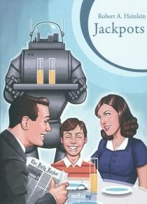Jackpots - Robert AnsonHeinlein