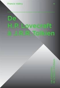 De H.P. Lovecraft à J.R.R. Tolkien - FrancisValéry