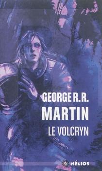 Le Volcryn - George R.R.Martin