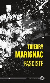 Fasciste - ThierryMarignac