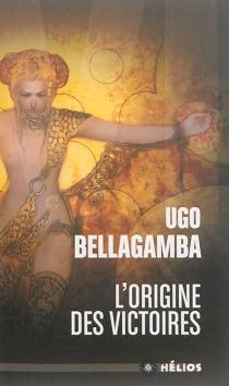 L'origine des Victoires - UgoBellagamba