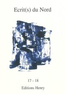 Ecrit(s) du Nord, n° 17-18 -