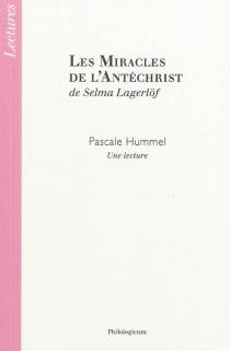 Les miracles de l'Antéchrist - SelmaLagerlöf