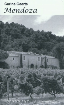 Mendoza : roman drame - CarineGeerts