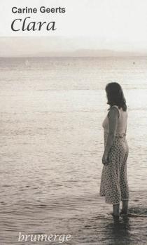 Clara : roman drame - CarineGeerts