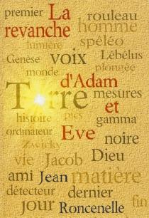 La revanche d'Adam et Eve - JeanRoncenelle