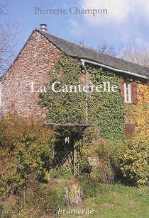 La Canterelle - PierretteChampon