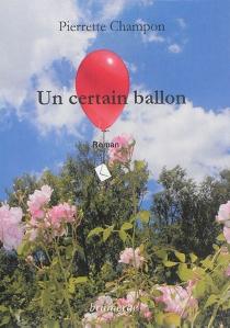 Un certain ballon - PierretteChampon