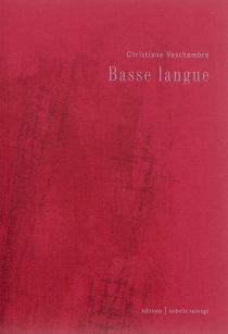 Basse langue - Christiane Veschambre