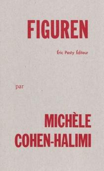Figuren - MichèleCohen-Halimi