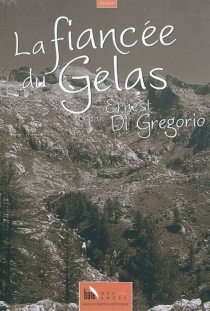 La fiancée du Gélas - ErnestDi Gregorio