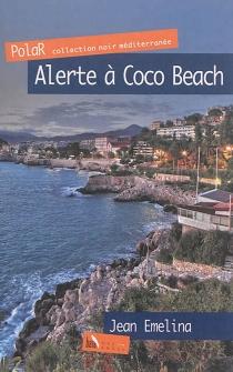 Alerte à Coco Beach - JeanEmelina
