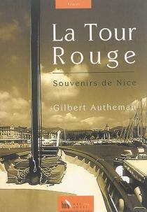 La Tour Rouge : souvenirs de Nice - GilbertAutheman