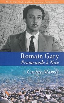 Romain Gary : promenade à Nice - CarineMarret