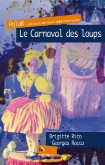 Le carnaval des loups - BrigitteRico