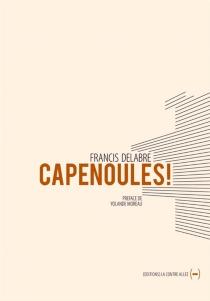 Capenoules ! - FrancisDelabre