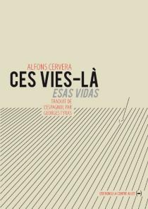 Ces vies-là - AlfonsCervera i González