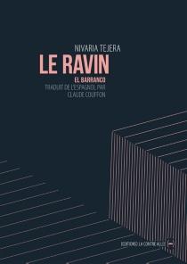 El barranco| Le ravin - NivariaTejera