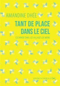 Tant de place dans le ciel : escapade dans les villages de Mons - AmandineDhée