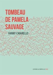 Tombeau de Pamela Sauvage - FannyChiarello