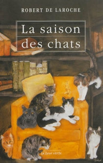 La saison des chats - Robert deLaroche