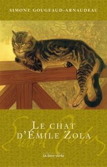 Le chat d'Emile Zola - SimoneGougeaud-Arnaudeau