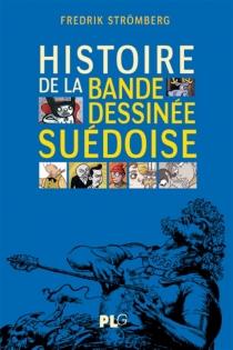 Histoire de la bande dessinée suédoise - FredrikStrömberg